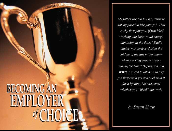 An Employer of Choice
